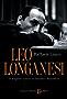 Leo Longanesi, un borghese corsaro tra fascismo e Repubblica (Le sfere)