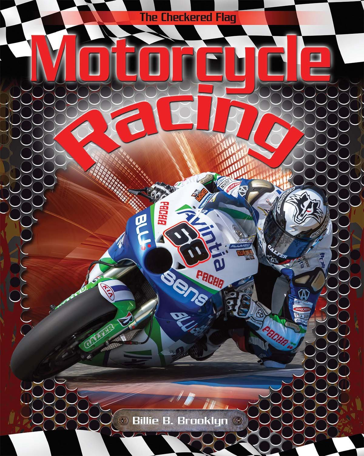 Motorcycle Racing (The Checkered Flag) Library Binding – January 1, 2015 Billie B. Brooklyn Powerkids Pr 1499401582 Transportation - Motorcycles