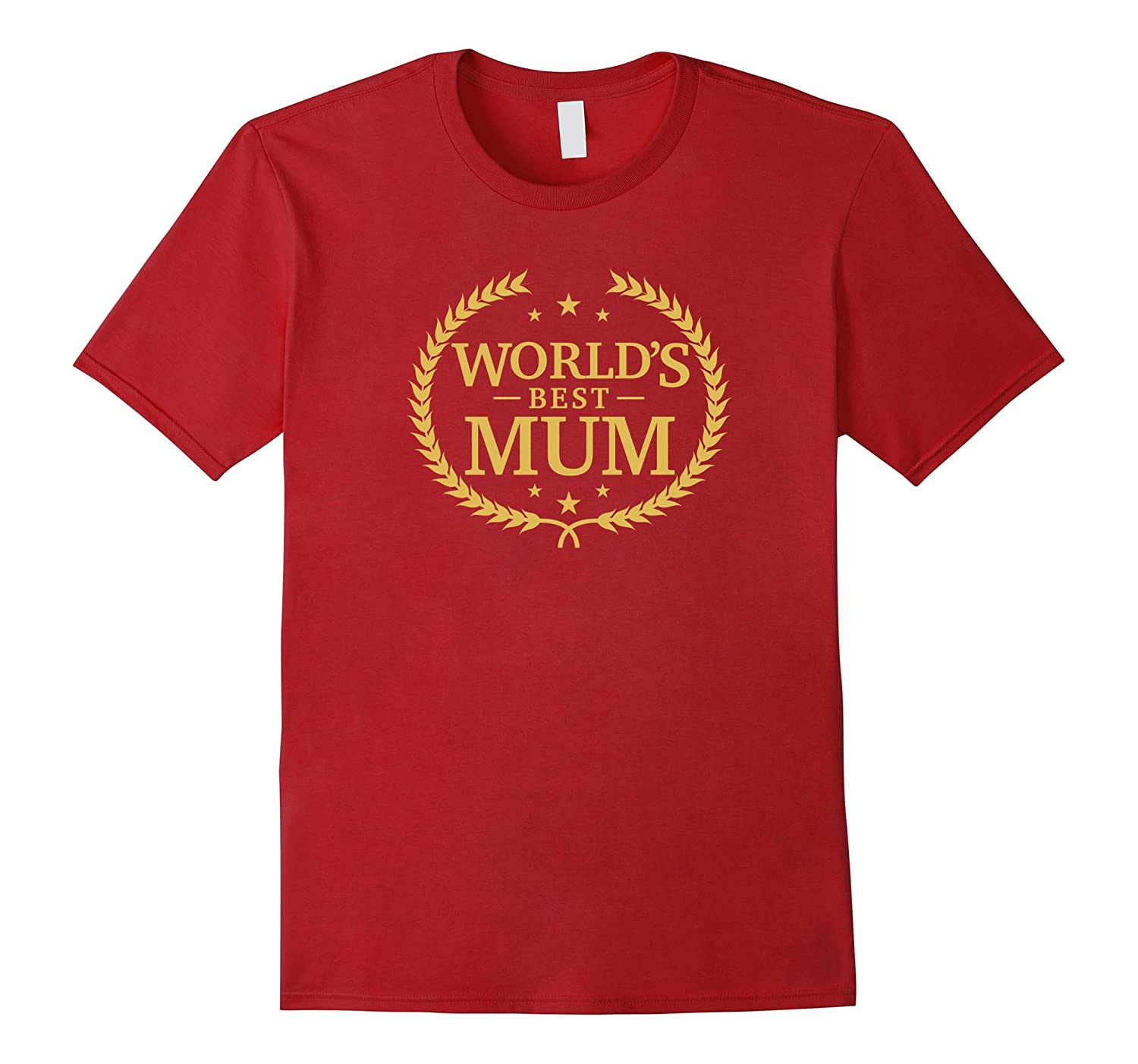 World's Best Mum T Shirt - Greatest Ever Award Gift Tee-Art