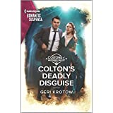 Colton's Deadly Disguise (The Coltons of Mustang Valley Book 7)