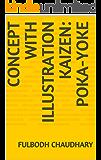 Concept with illustration  Kaizen: Poka-Yoke (English Edition)