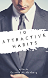 10 simple habits that will increase your dating by 357.14%. Guaranteed!: Or at least I guarantee that you will not get worse... (Includes a FREE BEER) (Simplified)