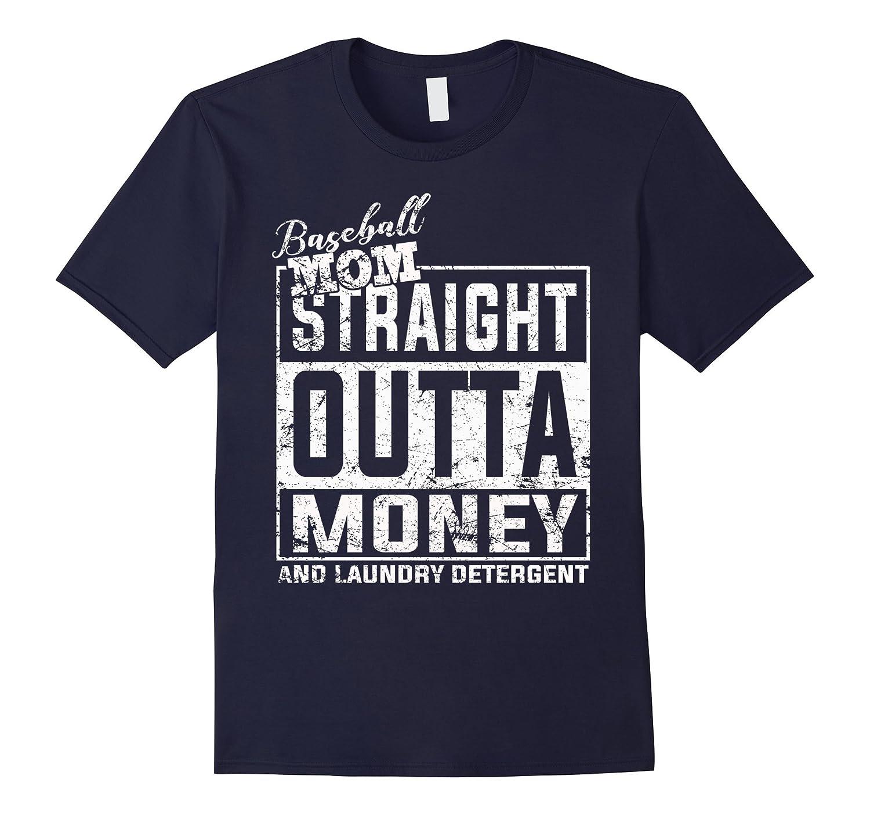 Baseball mom Straight Outta Money T-shirt-T-Shirt