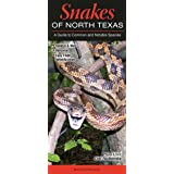 Snakes of North Texas: A Guide to Common & Notable Species (Quick Reference Guides)