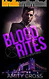 Blood Rites: (Royal Blood #3)