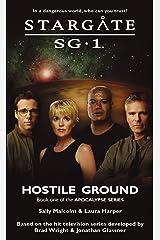 STARGATE SG-1: Hostile Ground Kindle Edition