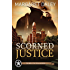 Scorned Justice (The Men of the Texas Rangers Book 3)