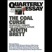 The Coal Curse: Resources, Climate and Australia's Future: Quarterly Essay 78