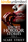 Short Horror Stories Vol. 2: Scary Ghosts, Monsters, Demons, and Hauntings (Supernatural Suspense Collection)