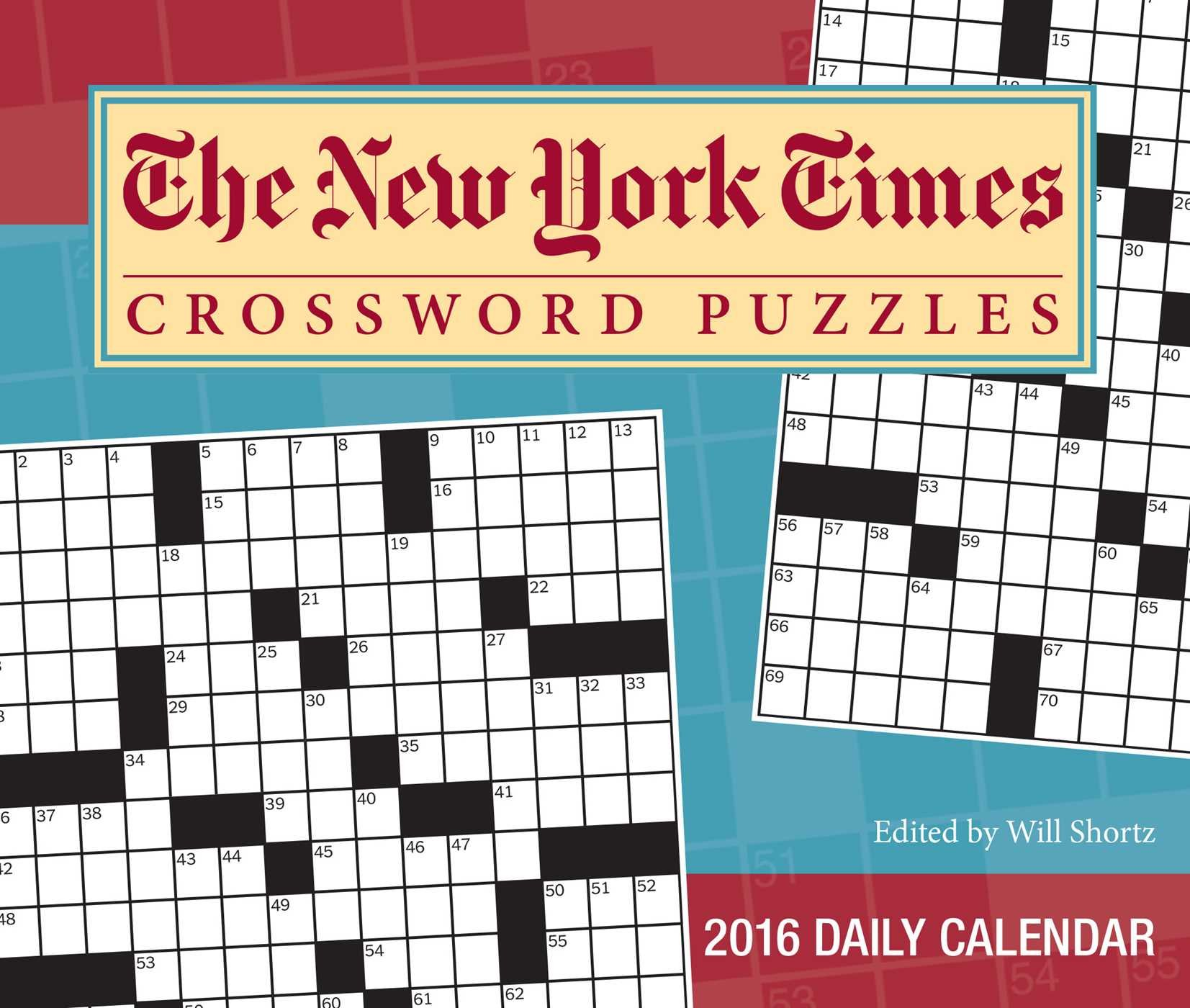 The New York Times Crossword Puzzles 2016 Day-to-Day Calendar: Edited by  Will Shortz: The New York Times: 9781449465483: Amazon.com: Books