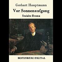 Vor Sonnenaufgang: Soziales Drama (German Edition)
