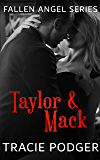 Taylor & Mack: To accompany the Fallen Angel Series