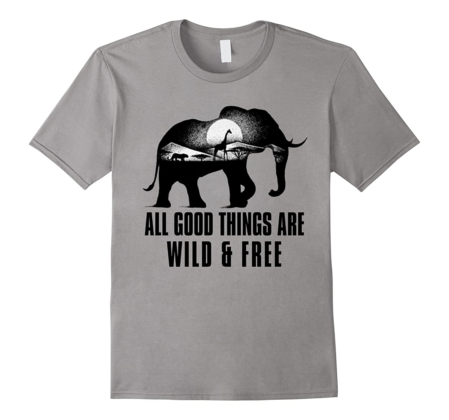 All Good Things Are Wild And Free Tshirt-Vaci