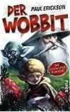 Der Wobbit: Oder Einmal Hin- und Rückfahrt, bitte!