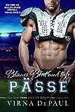 Blaues Blut und tiefe Pässe (Ein Liebe am Spielfeldrand Football-Roman 2)