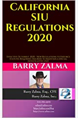 California SIU Regulations 2020: Effective October 1, 2020 - New Regulations to Enforce Statutes Requiring Insurers to Maintain a Special Investigative Unit Kindle Edition