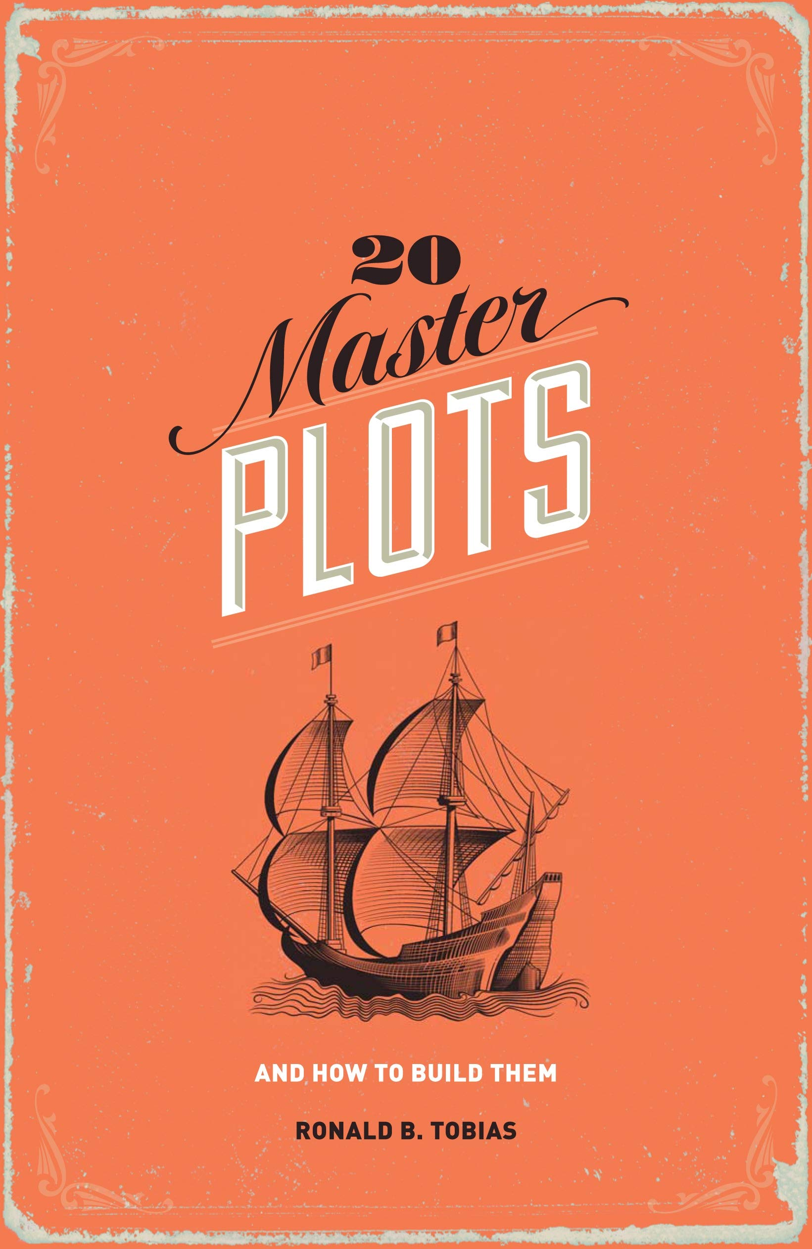 20 Master Plots: And How to Build Them: Amazon.es: Tobias, Ronald ...