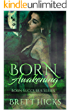 Born Awakening: Born Succubus Series