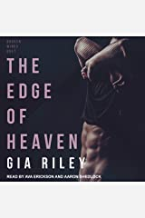 The Edge of Heaven: Broken Wings Duet Series, Book 2