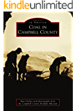 Coal in Campbell County (Images of America) (English Edition)