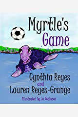 Myrtle's Game (Myrtle the Purple Turtle Book 2) Kindle Edition