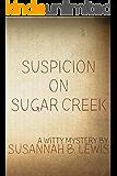 Suspicion on Sugar Creek