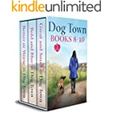 The Dog Town Collection (Books 8 - 10): Three Fun Cozy-Romance Novels