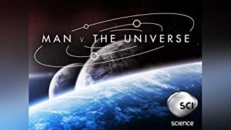Man v. The Universe Season 1