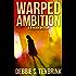 Warped Ambition (A Jo Riskin Mystery Book 1)