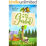 A Bell in the Garden (A Spicetown Mystery Book 2)
