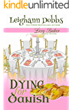 Dying For Danish (Lexy Baker Cozy Mystery Series Book 2) (English Edition)