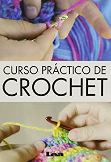 Curso práctico de crochet (Spanish Edition)