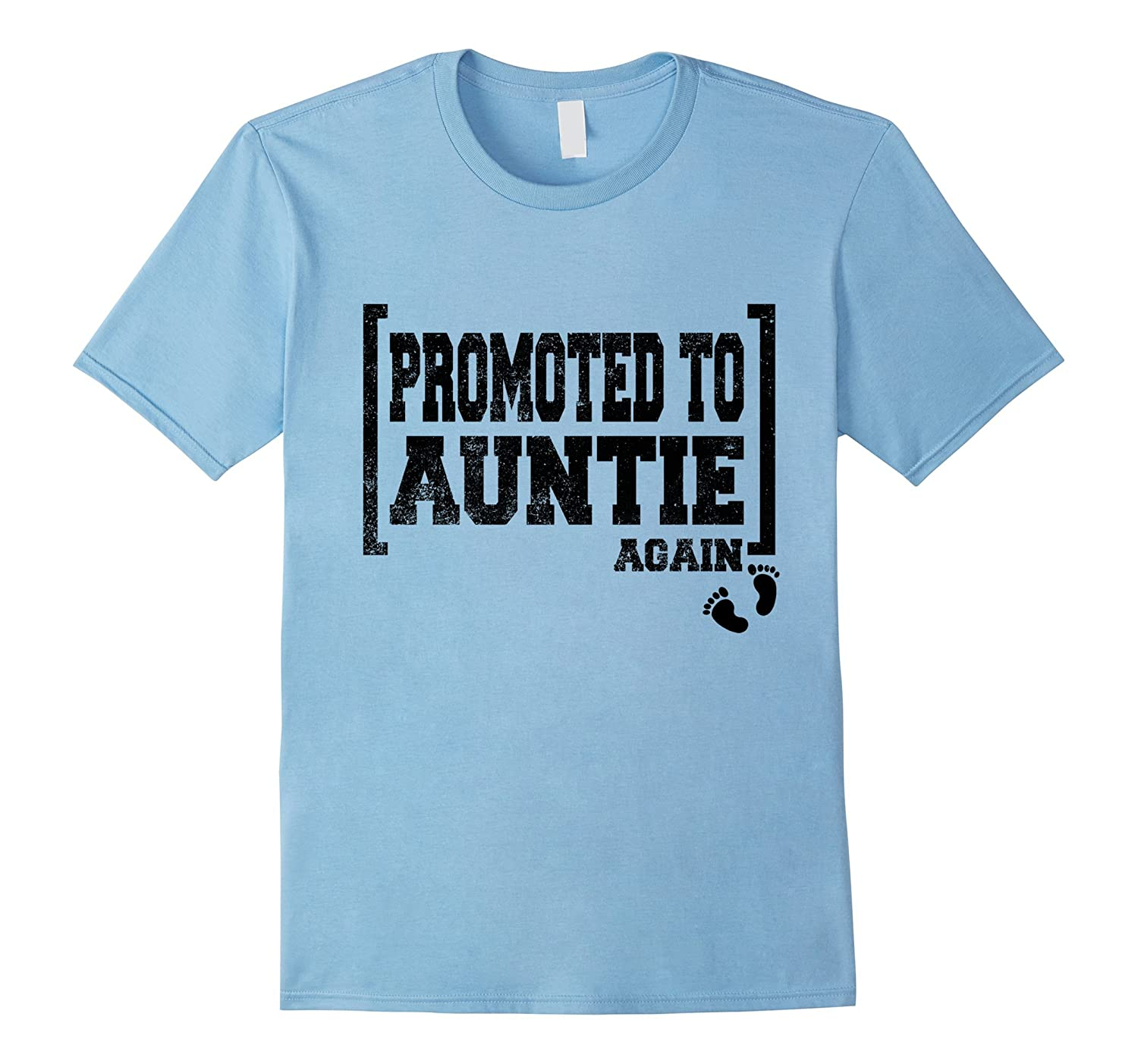 Promoted To Auntie Again Shirt-FL