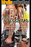 Team Russian (Saints Team Series Book 4)