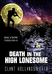 Death In The High Lonesome (Mac Crow Thrillers Book 2)