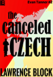 The Canceled Czech (Evan Tanner Book 2)