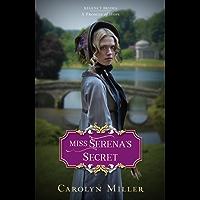 Miss Serena's Secret (Regency Brides: A Promise of Hope Book 2) (English Edition)