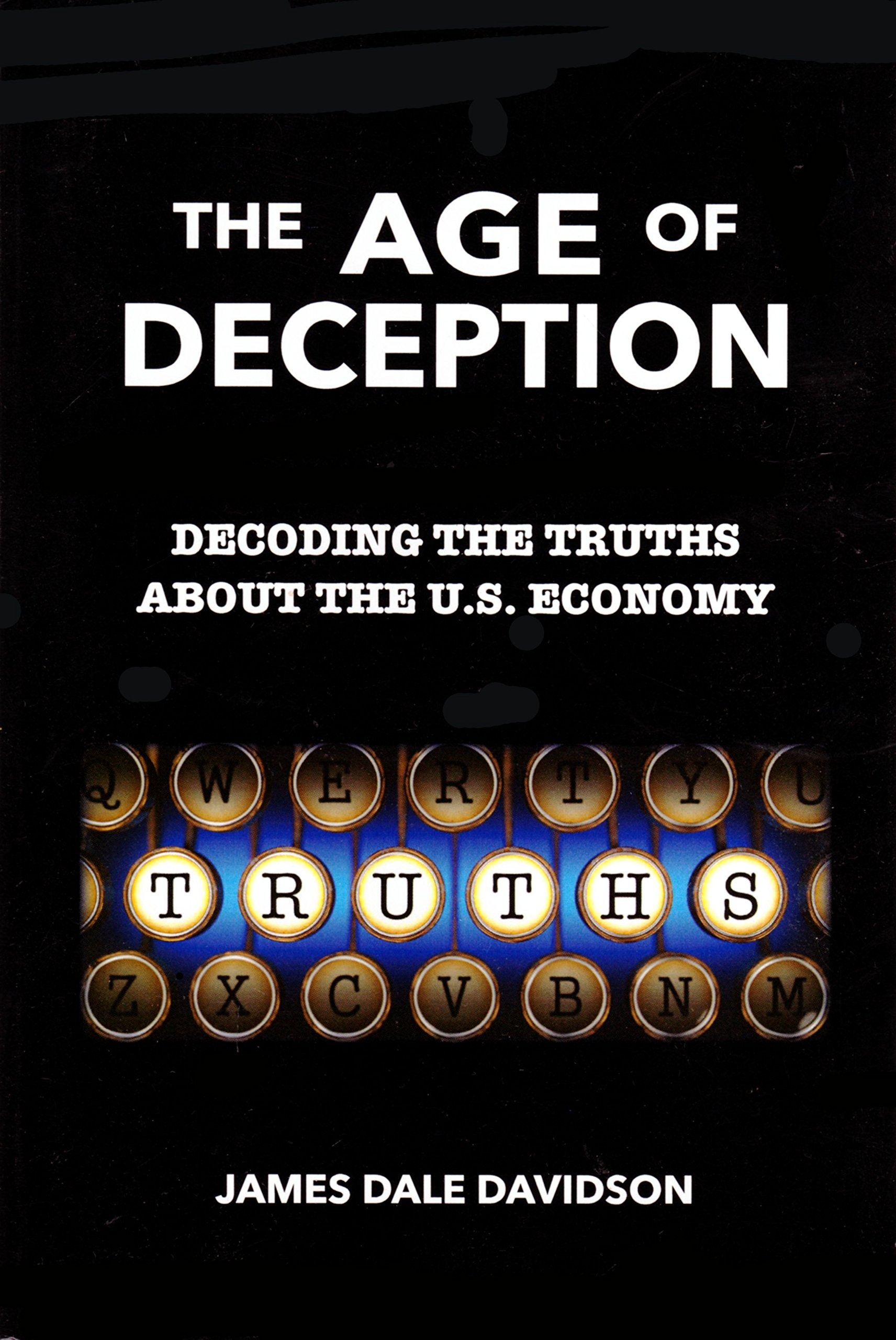The Age of Deception: Decoding the Truths About the U. S. Economy ebook