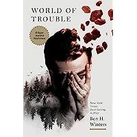 World of trouble: Ben Winters: 03