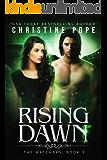 Rising Dawn (The Watchers Book 3) (English Edition)
