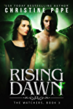 Rising Dawn (The Watchers Book 3) (English Edition)