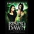Rising Dawn (The Watchers Book 3)