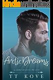 Arctic Dreams: an Under an Arctic Sky novel