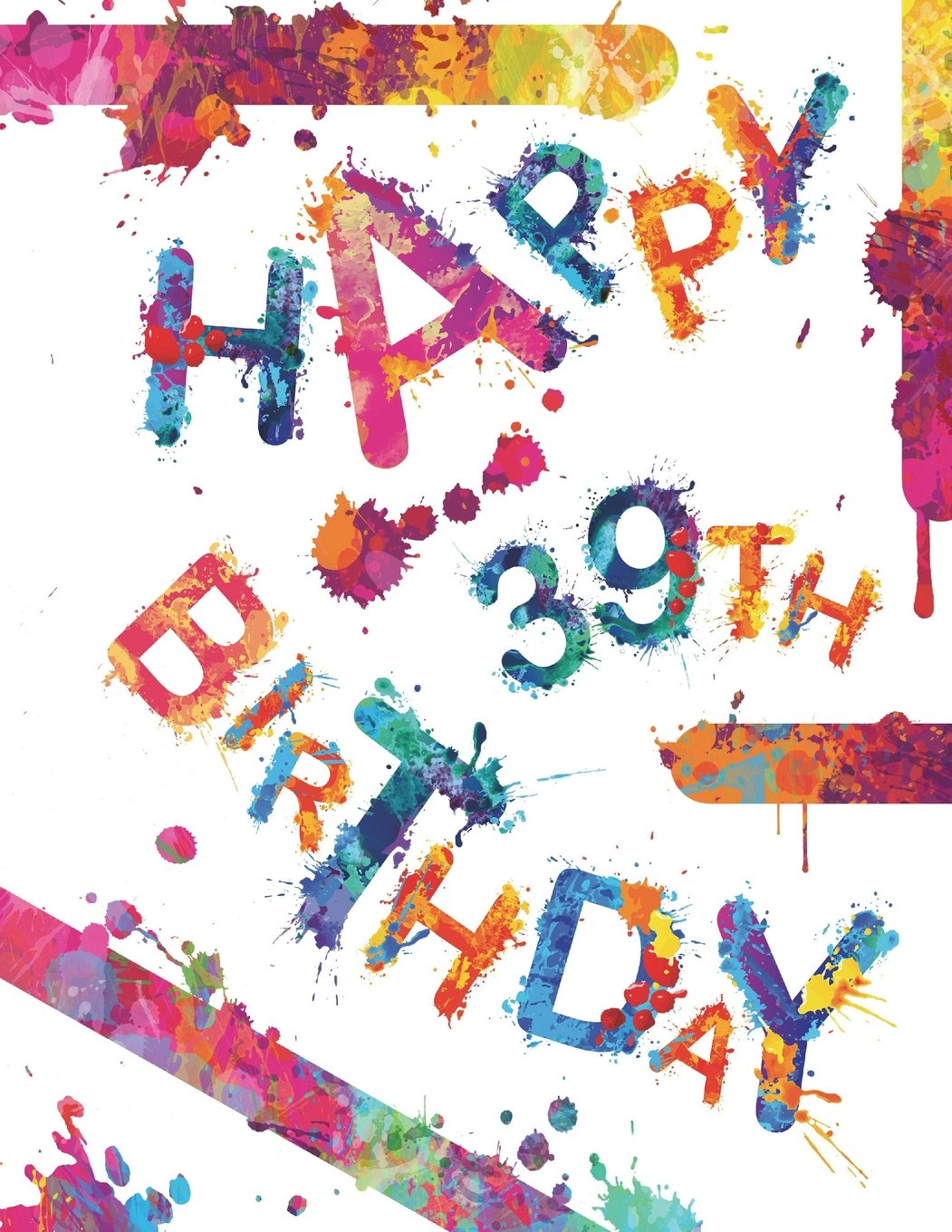 """Happy 39th Birthday: Cool Book to Use as Notebook, Personal Journal or Diary...105 Lined Pages, Birthday Gifts for 39 Year Old Women or Men, Mom or ... Friend, Co-Worker, Book Size 8 1/2"""" x 11"""" ebook"""