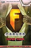 Fables Vol. 16: Super Team (Fables (Graphic Novels))