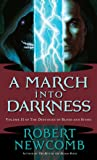 A March into Darkness: Volume II of The Destinies of Blood and Stone