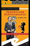 Operazione Rischiatutto. Milano 1974
