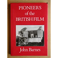 Pioneers of the British film