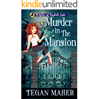 Murder in the Mansion: A Southern Witch Cozy Mystery (Witches of Keyhole Lake Mysteries Book 10)