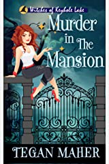 Murder in the Mansion: A Southern Witch Cozy Mystery (Witches of Keyhole Lake Book 10) Kindle Edition